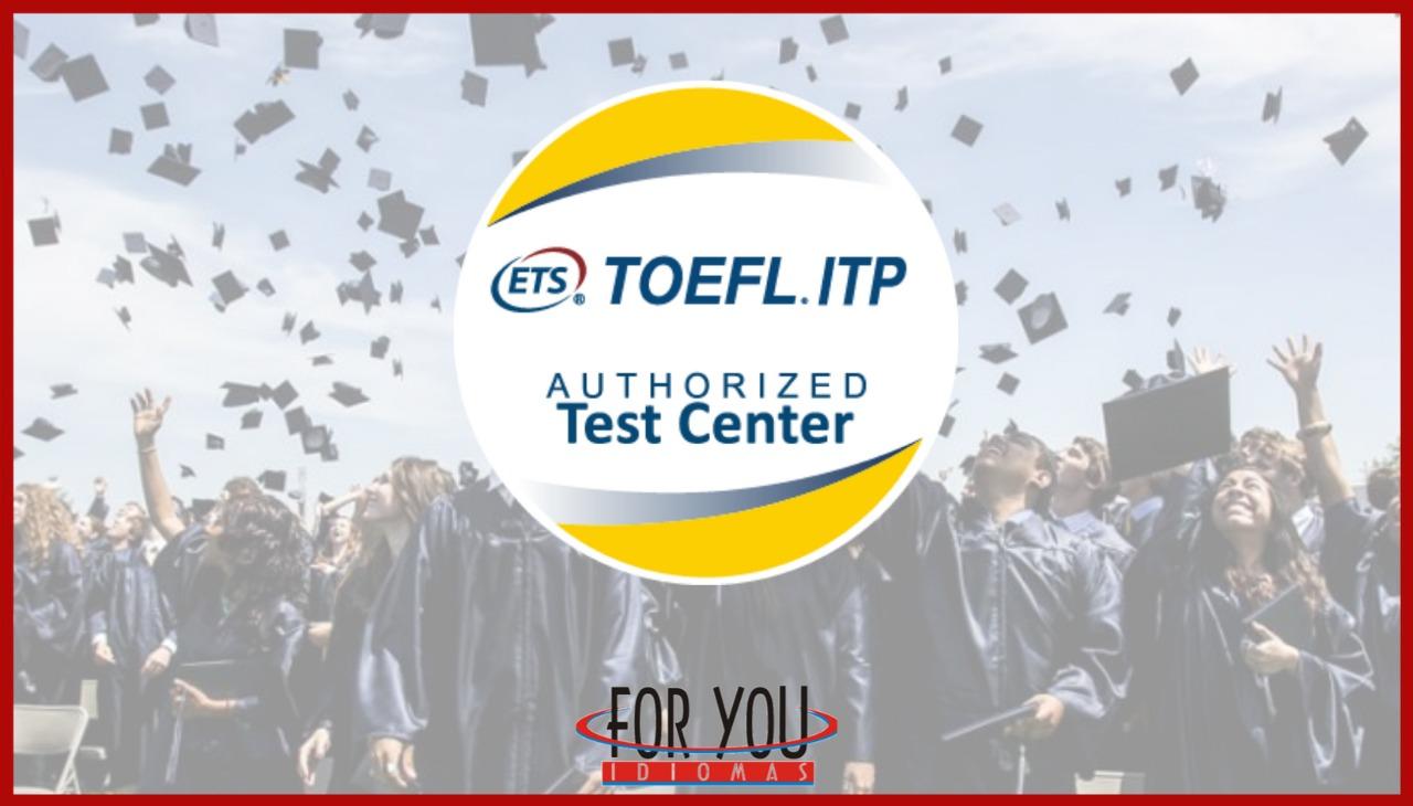 Somos um centro autorizado TOEFL, saiba mais!